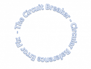 Circuit Breaker - Fix Circular References Errors in Excel