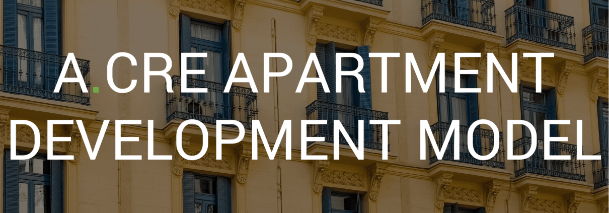 a.cre apartment development model text over windows on an apartment building